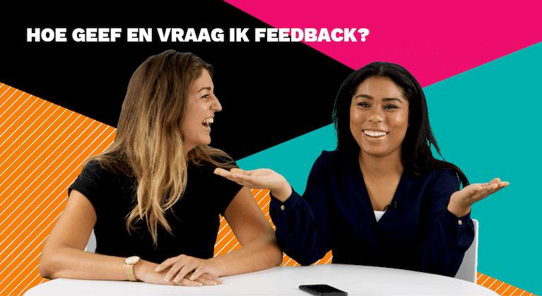 Hoe geef en vraag ik om feedback?