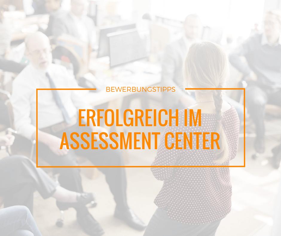 Tipps für das Assessment Center