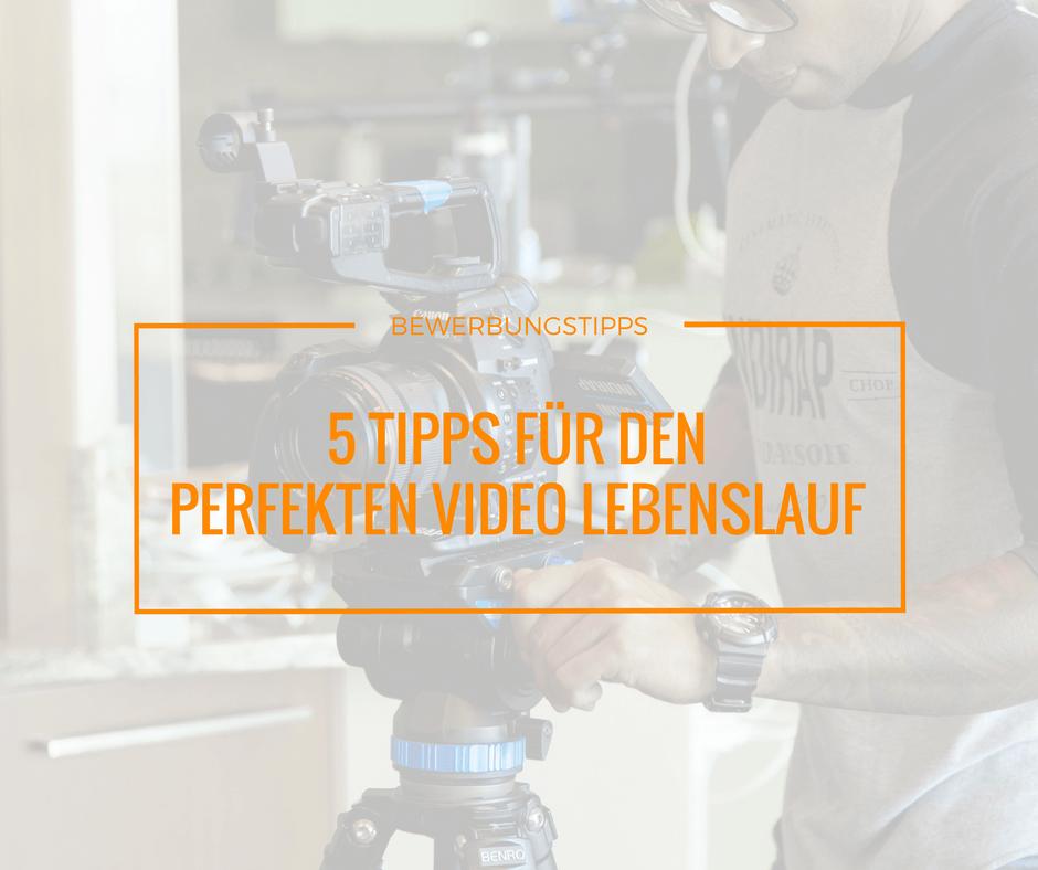 Video Lebenslauf Tipps