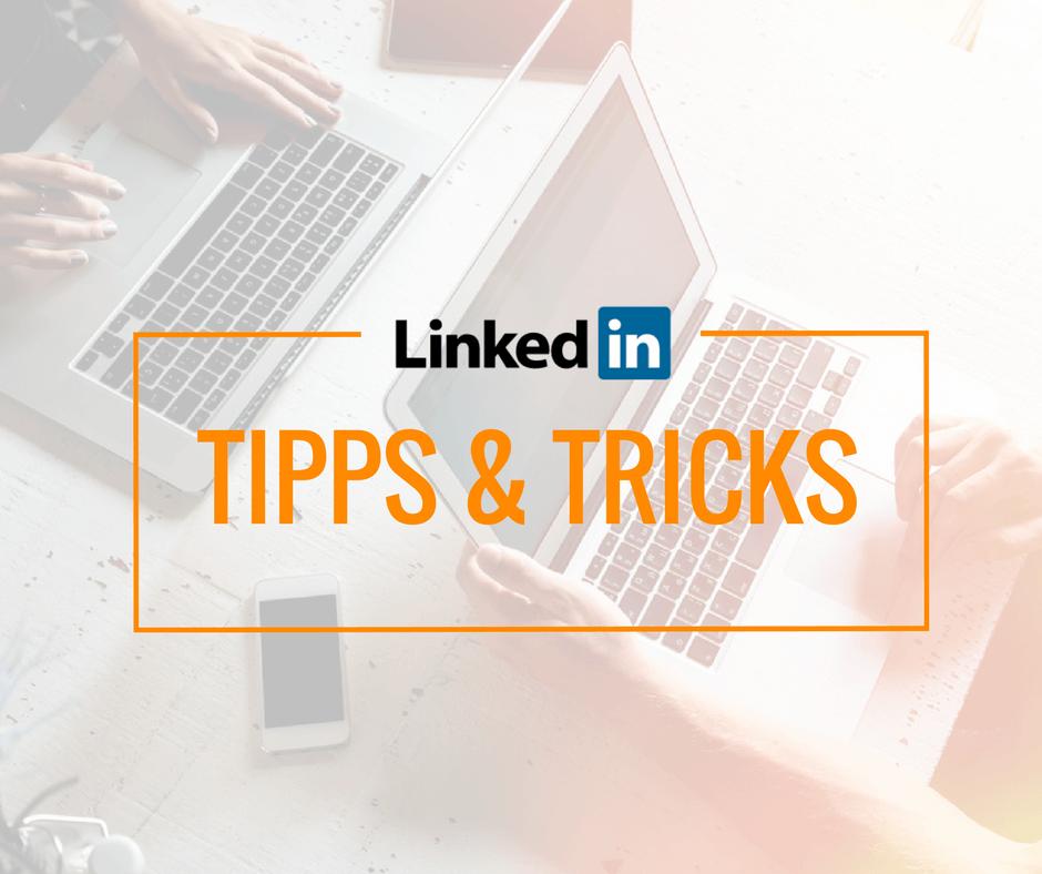 Jobsuche mit LinkedIn, Tipps und Tricks für LinkedIn